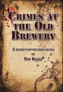 Crimes At The Old Brewery