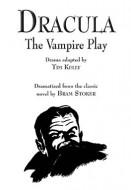 Dracula, The Vampire Play