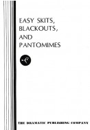 Easy Skits, Blackouts and Pantomimes