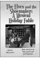 The Elves and the Shoemaker: A Musical Holiday Fable
