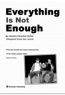 Everything Is Not Enough