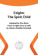 Ezigbo: The Spirit Child