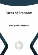 Faces of Freedom