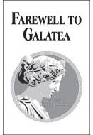 Farewell To Galatea