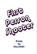 First Person Shooter (Digital Script)