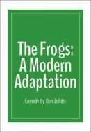 Frogs: A Modern Adaptation