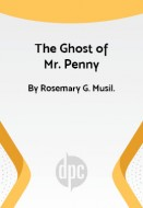 The Ghost of Mr. Penny