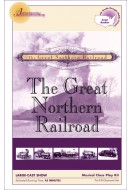 The Great Northern Railroad Musical Kit