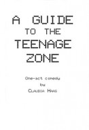 A Guide to the Teenage Zone