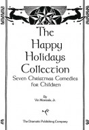 The Happy Holidays Collection: Seven Christmas Comedies for Children