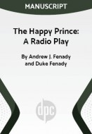 The Happy Prince: A Radio Play