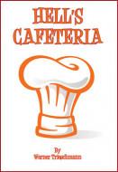 Hell's Cafeteria (Digital Script)