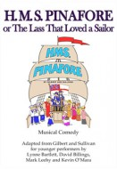 H.M.S. Pinafore or The Lass That Loved a Sailor