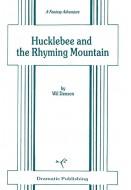 Hucklebee and the Rhyming Mountain
