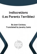 Indiscretions (Les Parents Terribles)