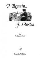 I Remain ... J. Austen