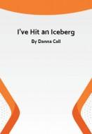 I've Hit an Iceberg