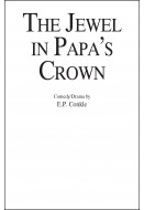 The Jewel in Papa's Crown