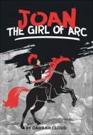 Joan the Girl of Arc