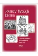 Journey Through Drama: A Creative Dramatics Activity Book for Grades 4-6
