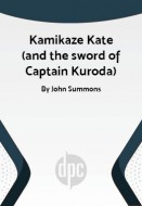 Kamikaze Kate (and the sword of Captain Kuroda)