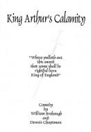 King Arthur's Calamity