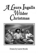 A Laura Ingalls Wilder Christmas