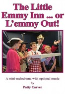 The Little Emmy Inn … or L'emmy Out!