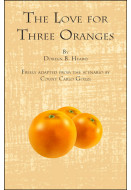 The Love for Three Oranges (Digital Script)