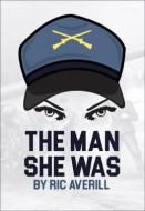 The Man She Was (Digital Script)