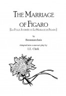 Marriage of Figaro (La Folle Journée ou le Mariage de Figaro)