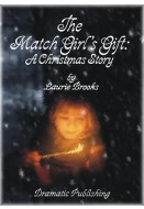 The Match Girl's Gift: A Christmas Story