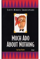 Sixty-Minute Shakespeare: Much Ado About Nothing