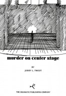 Murder on Center Stage