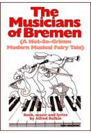 The Musicians of Bremen (A Not-So-Grimm Modern Musical Fairy Tale)