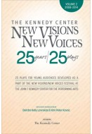 New Visions/New Voices: 25 years/25 plays (Volume 2)
