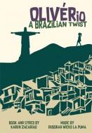 OLIVÉRio: A Brazilian Twist