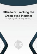 Othello or Tracking the Green-eyed Monster