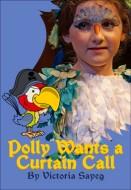Polly Wants a Curtain Call