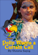 Polly Wants a Curtain Call (Digital Script)