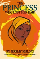 The Princess Who Lost Her Hair (Digital Script)