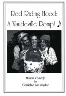Red Riding Hood: A Vaudeville Romp!
