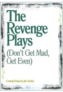 The Revenge Plays (Don't Get Mad, Get Even)