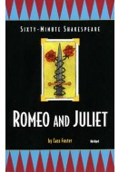 Sixty-Minute Shakespeare: Romeo and Juliet