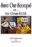 Save Our Scoops! or … Ice Cream S.O.S.