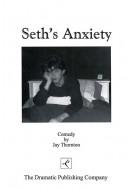 Seth's Anxiety