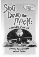 Sing Down the Moon: Appalachian Wonder Tales