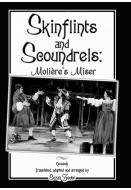 Skinflints and Scoundrels: Molière's Miser