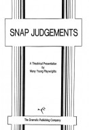 Snap Judgements