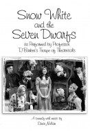 Snow White and the Seven Dwarfs as Performed by Professor TJ Barker's Troupe of Theatricals